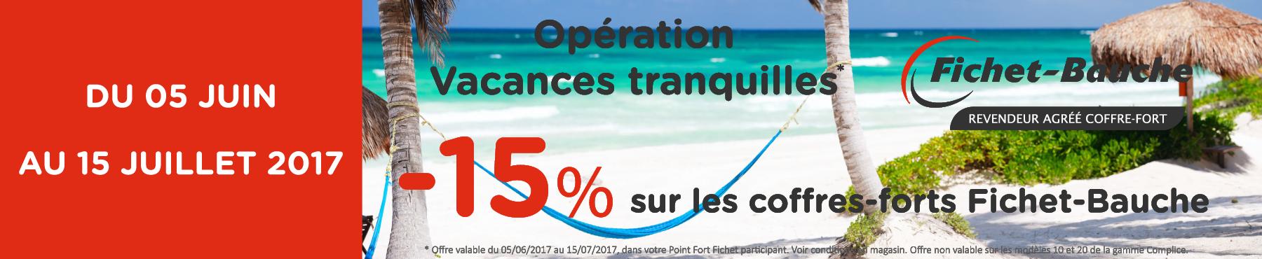 Opération vacances tranquilles, -15% sur les coffres-forts